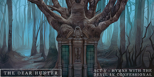 10. The Dear Hunter - Act V Hymns With The Devil In Confessional