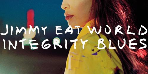 14. Jimmy Eat World - Integrity Blues