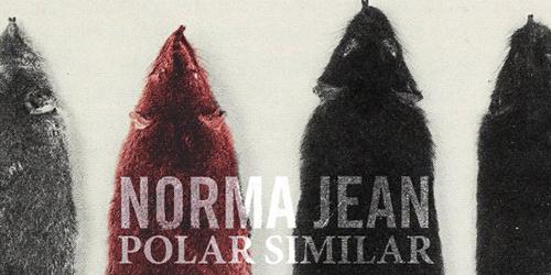 16. Norma Jean - Polar Similar