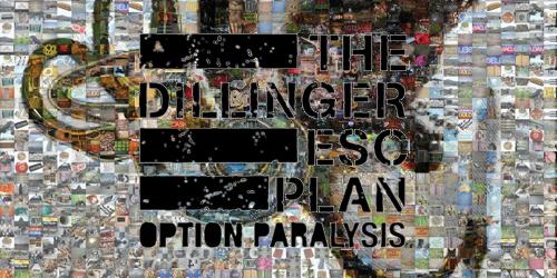 17.-The-Dillinger-Escape-Plan---Option-Paralysis