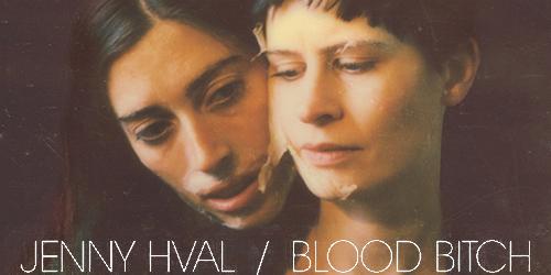22. Jenny Hval - Blood Bitch