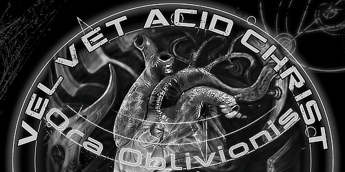 29_Velvet-Acid-Christ_Ora-Oblivionis-final