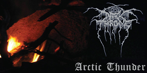 47. Darkthrone - Arctic Thunder