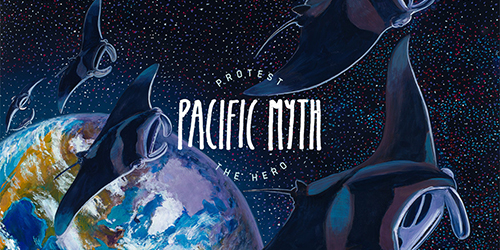 6. Protest the Hero - Pacific Myth