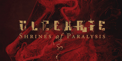 6. Ulcerate - Shrines of Paralysis