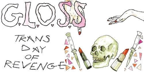 8. G.L.O.S.S. - Trans Day of Revenge