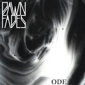 dawn fades