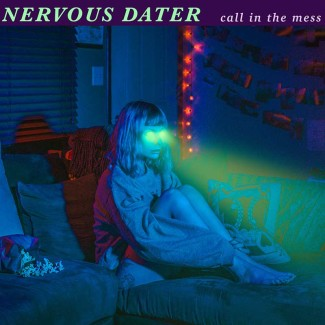 nervous-dater-call-in-the-mess-music-review-punk-rock-theory