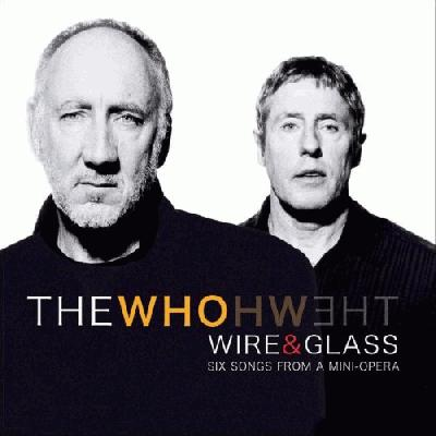 The Who - Wire And Glass (album review )   Sputnikmusic