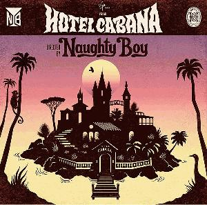 Naughty Boy - Hotel Cabana Deluxe Edition (2013) mp3 320kbps