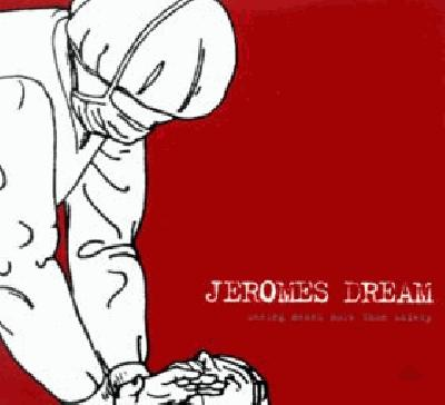 Jeromes Dream - Seeing Means More Than Safety (album review