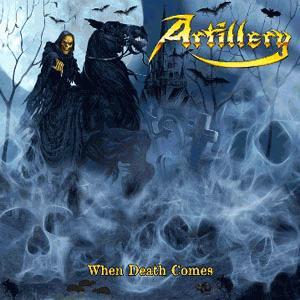 Artillery When Death Comes Album Review Sputnikmusic