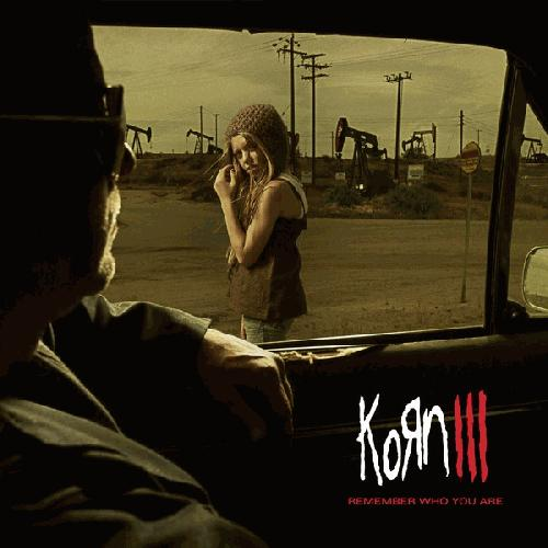 Korn - Korn III: Remember Who You Are (album review 6 ...