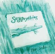 Say Anything For Sale